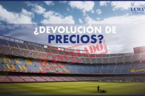 Devolución de precios por cancelación de eventos deportivos - COVID-19
