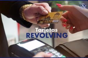 Tarjetas Revolving o de pago aplazado