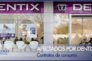 Afectados por Dentix y contratos de consumo vinculados