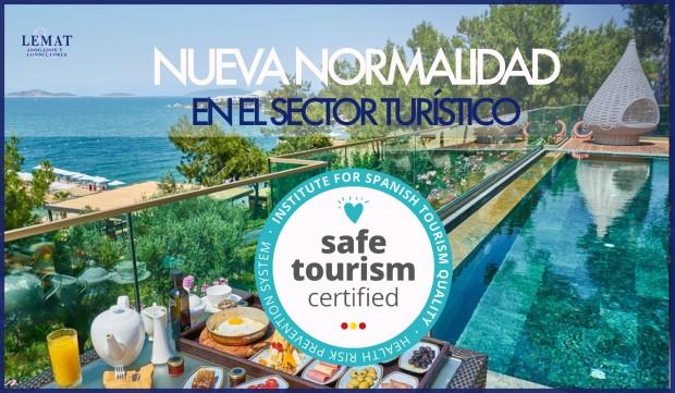 """""""Safe Tourism Certified"""" Generar confianza ante la vuelta a la normalidad"""
