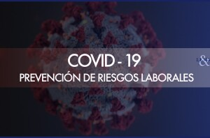 COVID-19 y Prevención de Riesgos Laborales
