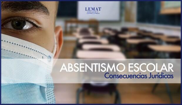 Consecuencias jurídicas del absentismo escolar por el COVID-19