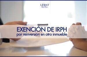 exencion de irph por reinversión en otro inmueble mediante hipoteca