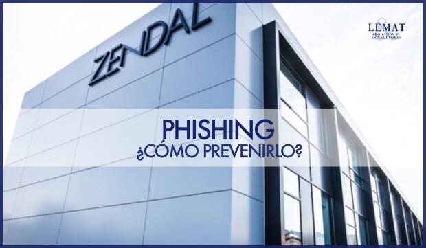 """El Grupo Zendal no ha sido ni el primero ni el último. Técnica del """"Phishing"""", ¿cómo podemos prevenirla?"""