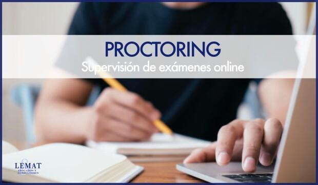 El Proctoring, nueva técnica de supervisión de exámenes online