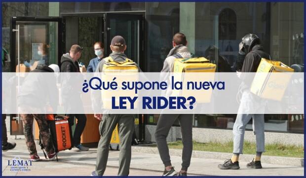 """Qué supondrá la conocida como """"Ley Rider""""?"""