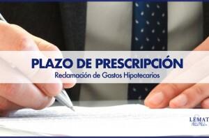 Posibles novedades en el plazo de prescripción respecto a la reclamación de los gastos hipotecarios