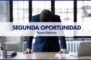 Reforma de la Segunda Oportunidad